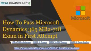 Pass your Microsoft MB2-718 Exam With (Realbraindumps.com)