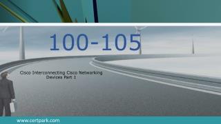 Certpark Cisco 100-105 Exam Sample Quesitons