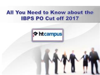 All You Need to Know about the IBPS PO Cut off 2019