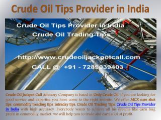 Crude Oil Tips Provider in India, Crude Oil Trading Tips