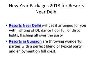 New Year 2018 Packages for Resorts