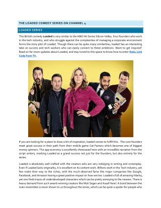 Watch Loaded British Comedy Series on Channel 4