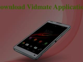 Download Vidmate Application