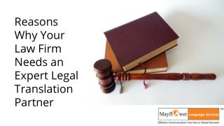 Reasons Why Your Law Firm Needs an Expert Legal Translation Partner