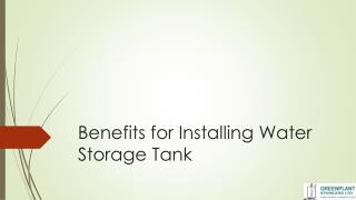 Benefits for Installing Water Storage Tank