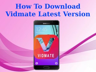 How To Download Vidmate Latest Version