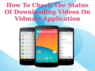 How To Check The Status Of Downloading Videos On Vidmate Application