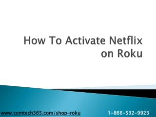 How to Activate Netflix on Roku?