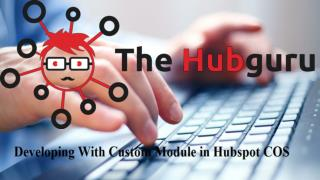 Developing With Custom Module in Hubspot COS