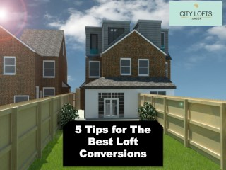 5 Tips for The Best Loft Conversions
