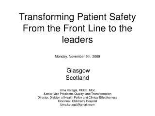 Transforming Patient Safety From the Front Line to the leaders