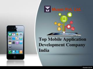 Top Mobile applications development company India