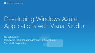 Developing Windows Azure Applications with Visual Studio