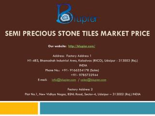 Semi Precious Stone Tiles Market Price