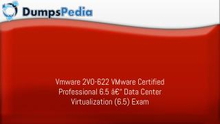 Easy and Guaranteed 2V0-622 Exam Success - Dumpspedia