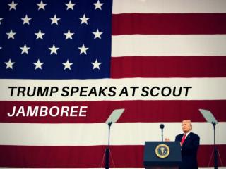 President Donald Trump Speaks at the 2017 National Boy Scout Jamboree