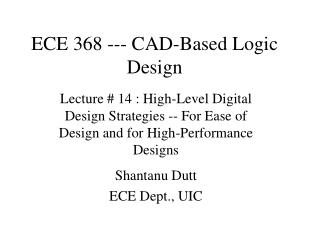 ECE 368 --- CAD-Based Logic Design