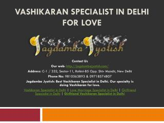 Vashikaran Specialist in Delhi for love