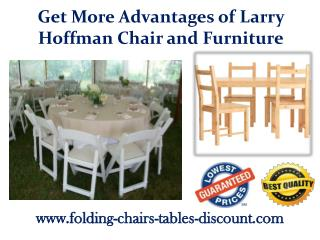 Get More Advantages of Larry Hoffman Chair and Furniture