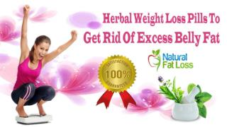 Herbal Weight Loss Pills To Get Rid Of Excess Belly Fat