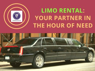 Limo Rental: Your Partner In The Hour Of Need