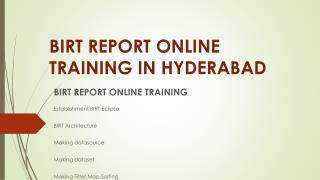 Birt Report Online Training in hyderabad