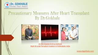 Precautionary Measures After Heart Transplant By Dr.Gokhale