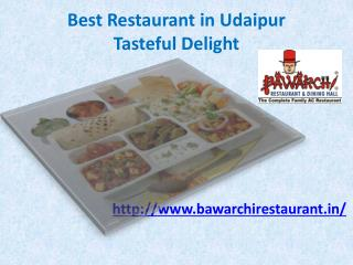Best Restaurant in Udaipur Tasteful Delight