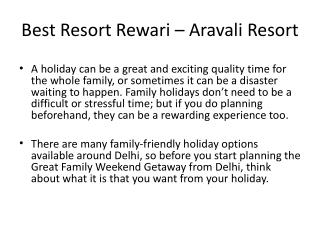 Best Holidays Trip near Delhi - Aravali Resort, Rewari