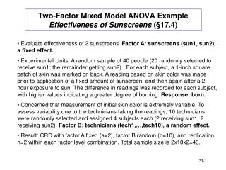 Two-Factor Mixed Model ANOVA Example  Effectiveness of Sunscreens  ( § 17.4)