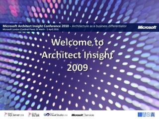 Welcome to  Architect Insight  2009