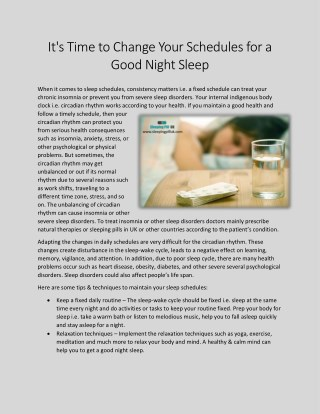 It's time to change your schedules for a good night sleep