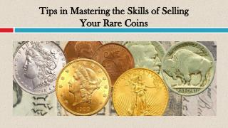 Tips in Mastering the Skills of Selling Your Rare Coins
