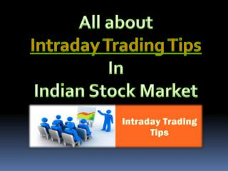 All about Intraday Trading Tips In Indian Stock Market