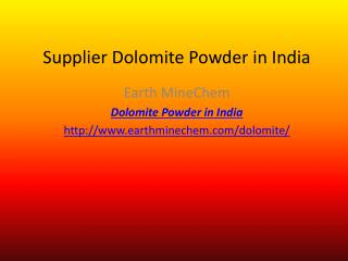 Supplier Dolomite Powder in india