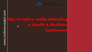 Tips to Follow while Attending a Health & Medicine Conference