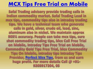 Commodity Gold Tips Free Trial, Intraday Tips Provider Call @  91-9205917204