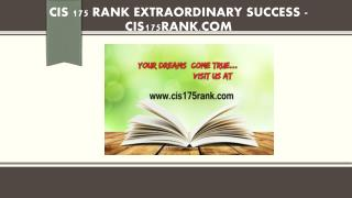 CIS 175 RANK Extraordinary Success /cis175rank.com