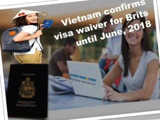 Vietnam confirms visa waiver for Brits until June, 2018