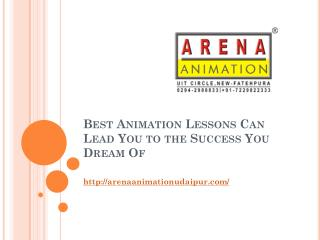 Best Animation Lessons Can Lead You to the Success You Dream Of