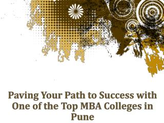Reach to Success with One of the Top MBA Colleges in Pune