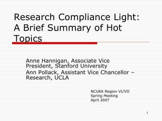 Research Compliance Light: A Brief Summary of Hot Topics