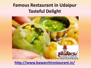 Famous Restaurant in Udaipur Tasteful Delight
