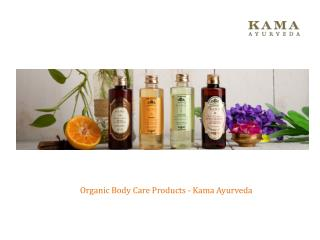 Improve Your Skin With Kama Body Care Products