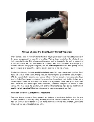 Always choose the best quality herbal vaporizer