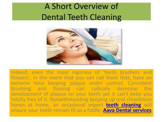 A Short Overview of Dental Teeth Cleaning