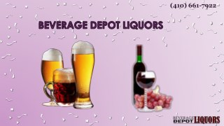 Enjoy All Types of International Liquors Store at Beverage Depot Liquors in Parkville, MD