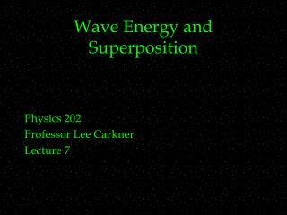 Wave Energy and Superposition