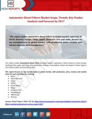 Automotive Diesel Filters Market Scope, Trends, Key Vendor Analysis and Forecast by 2017