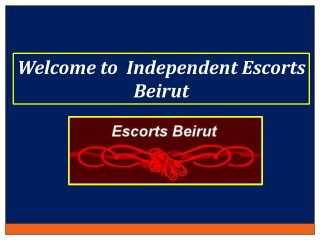 Lots of Beautiful Models for Your Satisfaction in City of Beirut and Lebanon